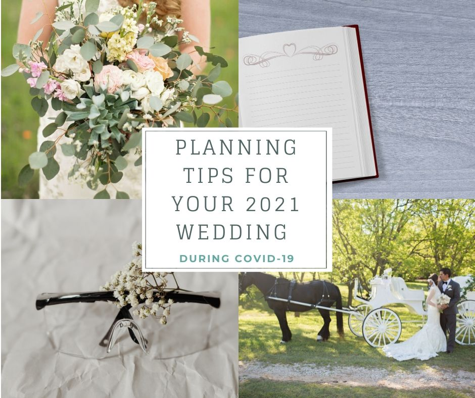 Planning Tips For Your 2021 Wedding During COVID-19