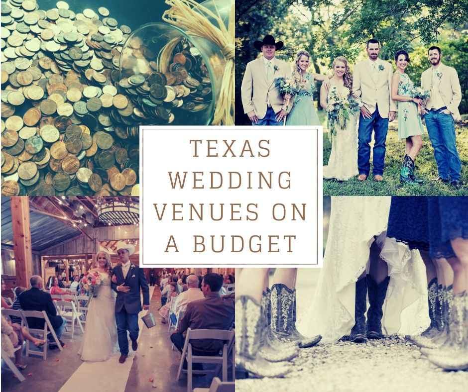Texas Wedding Venues On A Budget